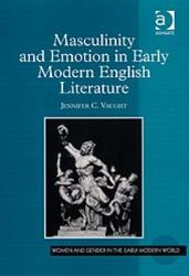 Masculinity And Emotion In Early Modern English Literature Book PDF