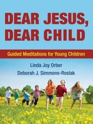 Dear Jesus Dear Child Book PDF