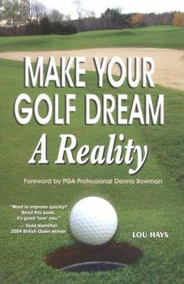 Make Your Golf Dream a Reality PDF