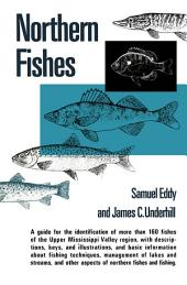 Northern Fishes: With Special Reference to the Upper Mississippi Valley
