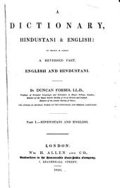 A Dictionary, Hindustani and English: To which is Added a Reversed Part, English and Hindustani, Volume 1