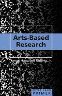 Arts Based Research Primer