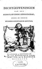 Dichtoefeningen van het ... Genootschap: Studium scientiarum genetrix: Volume 3