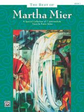 The Best of Martha Mier, Book 3: For Intermediate Piano