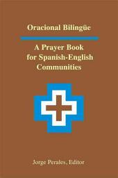 Oracional Bilingue: a Prayer B