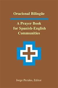 Oracional Bilingue  a Prayer B Book