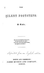 The Silent Footsteps  a Tale PDF