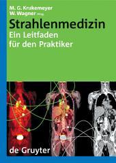 Strahlenmedizin: Ein Leitfaden für den Praktiker