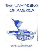 The Unhinging of America