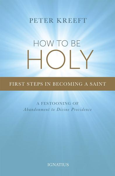 Download How to Be Holy Book