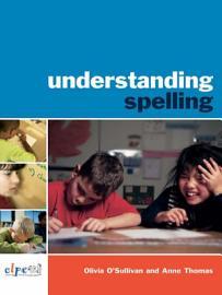 Understanding Spelling