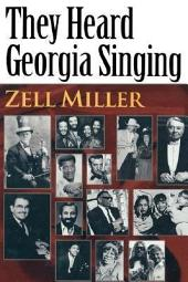 They Heard Georgia Singing