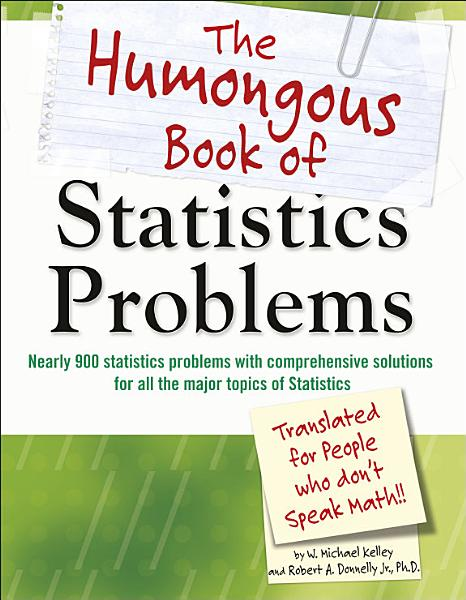 Download The Humongous Book of Statistics Problems Book