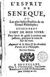 L'esprit de Sénèque ou les plus belles pensées de ce grand philosophe ...