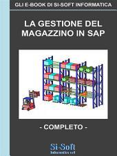 La gestione del magazzino in Sap - Completo