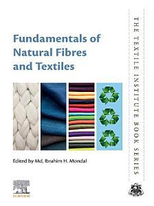 Fundamentals of Natural Fibres and Textiles
