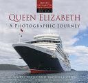 Queen Elizabeth  a Photographic Journey