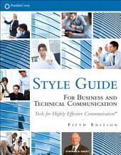 FranklinCovey Style Guide: For Business and Technical Communication, Edition 5