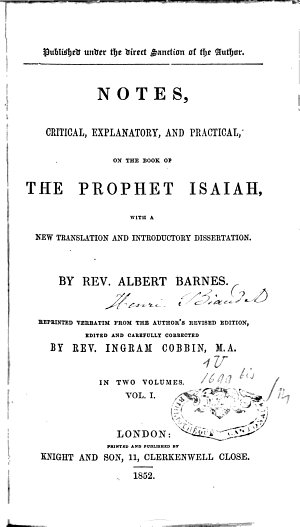 Notes  Critical  Explanatory and Practical  on the Book of the Prophet Isaiah