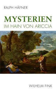 Mysterien im Hain von Ariccia PDF