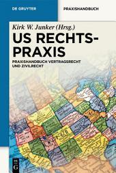 US-Rechtspraxis: Praxishandbuch Zivilrecht und Öffentliches Recht