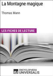 La Montagne magique de Thomas Mann: Les Fiches de lecture d'Universalis