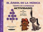 The Music Tree: Spanish Edition Activities Book: [a*] Time to Begin (El Árbol de la Música -- Tiempo de Comenzar) (Actividades)