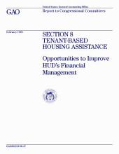 Section 8 Tenant-based Housing Assistance: Opportunities to Improve HUD's Financial Management : Report to Congressional Committees