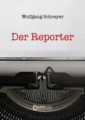Der Reporter: Die Dominikanische Tragödie, 3. Band