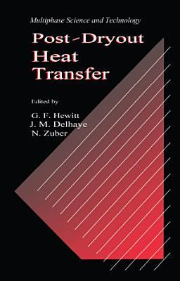 Post Dryout Heat Transfer