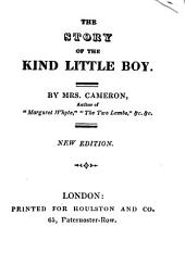 The Story of the Kind Little Boy ... New Edition