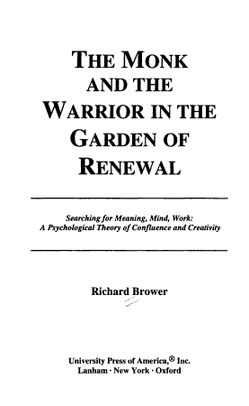 The Monk and the Warrior in the Garden of Renewal PDF