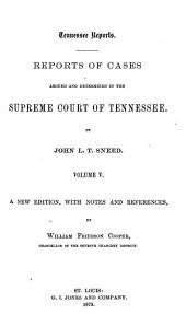 Tennessee Reports: Reports of Cases Argued and Determined in the Supreme Court of Tennessee, Volume 37