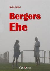 Bergers Ehe: Roman
