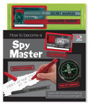 How to Become a Spy Master [With Decoder Card and Compass and Marker]
