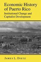 Economic History of Puerto Rico PDF