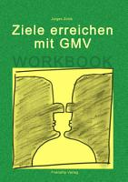 Ziele erreichen mit GMV   Workbook PDF