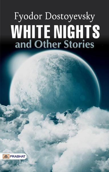 Download White Nights and Other Stories Book