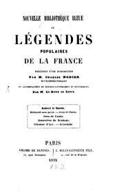 Nouvelle bibliothèque bleue, ou, Légendes populaires de la France