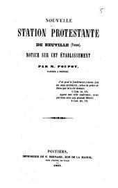 Nouvelle station protestante de Neuville (Vienne): notice sur cet établissement