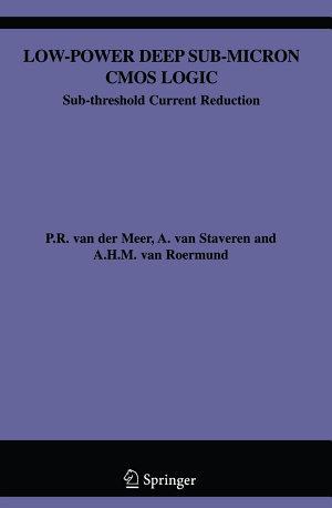Low-Power Deep Sub-Micron CMOS Logic