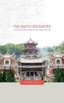 The Sinitic Encounter in Southeast China through the First Millennium CE