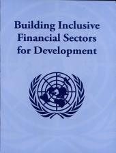 Building Inclusive Financial Sectors for Development