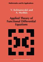 Applied Theory of Functional Differential Equations PDF