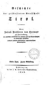 Geschichte der gefürsteten Graffschaft Tirol: Band 1,Ausgabe 2