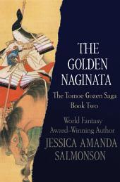 The Golden Naginata