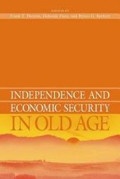 Independence and Economic Security in Old Age