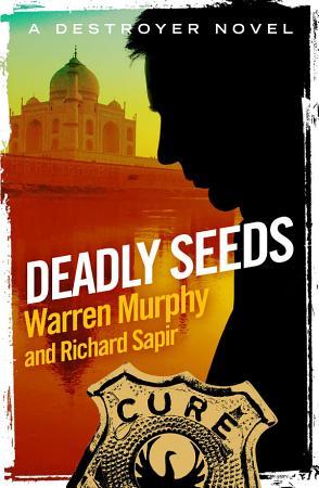 Deadly Seeds PDF