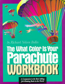 The what Color is Your Parachute Workbook PDF