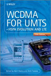 WCDMA for UMTS: HSPA Evolution and LTE, Edition 5